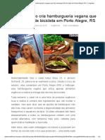 Casal Brasileiro Cria Hamburgueria Vegana Que Faz Entregas de Bicicleta Em Porto Alegre, RS _ Vivagreen
