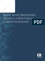 Deliver Secure New Business Services in a Multi Channel Customer Environment