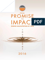 Global Nutrition Report 2016. FROM PROMISE IMPACT ENDING MALNUTRITION BY 2030 SUN MOVEMENT