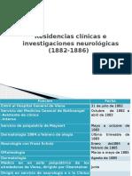 Residencias Clínicas e Investigaciones Neurológicas