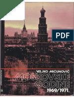 Veljko Mićunović - Moskovske godine 1969-1971