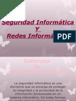 Seguridad Informática y Redes Informáticas