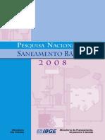 Pesquisa Nacional de Saneamento Básico. IBGE, 2008.