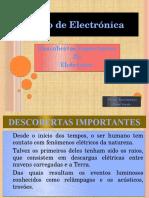 1 - Descobertas Importantes Da Eletrónica