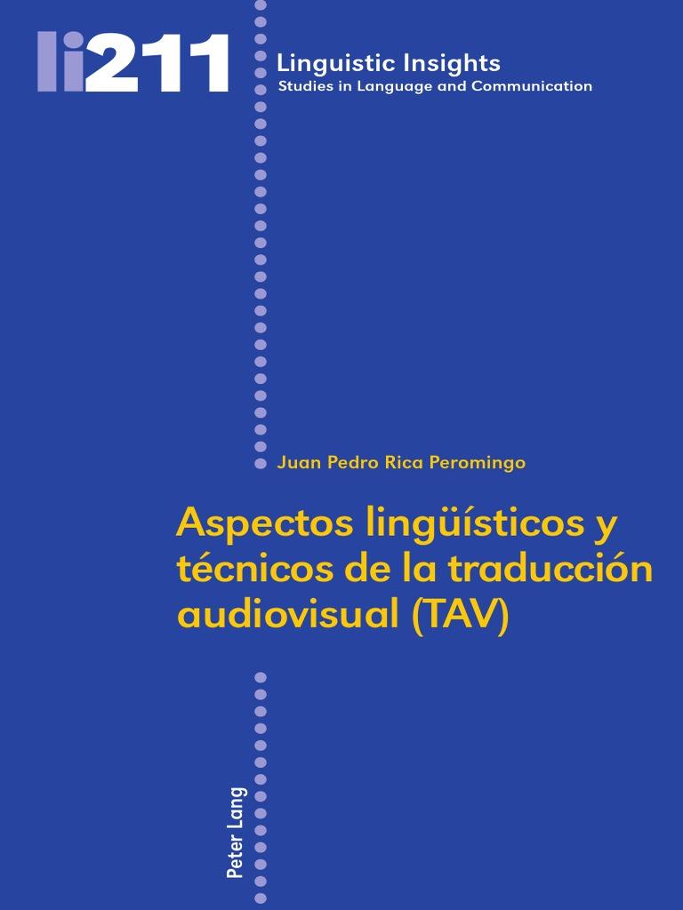 Aspectos lingüísticos y técnicos de la traducción audiovisual 742a2703d7f6a