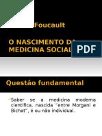 Foucault, m. o Nascimento Da Medicina Social 2014