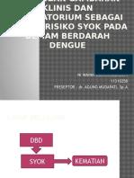 Hubungan Gambaran Klinis Dan Laboratorium Sebagai Faktor Risiko