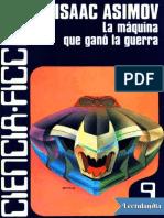 La Maquina Que Gano La Guerra - Isaac Asimov