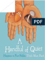 Thick Nhat Hanh - A Handful of Quiet-happiness in Four Pebbles-excerpt