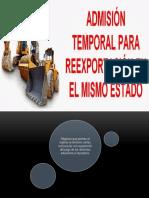 Admision Temporal Para Reexportacion en El Mismo Estado