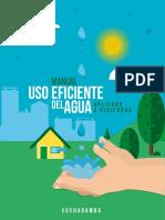 Manual del Uso Eficiente del Agua Aplicado a Viviendas