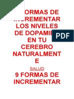 9 FORMAS DE INCREMENTAR LOS NIVELES DE DOPAMINA EN TU CEREBRO NATURALMENTE.docx