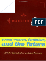 - Manifesta Young Women, Feminism, and the Future - ennifer Baumgardner And Amy Richards, 2000.pdf