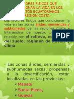9. Factores Físicos Que Condicionan La Vida en Los Desiertos. Región Costa