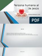 Persona humana al estilo de Jesús