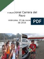 Tradicional Carrera del Pavo 2016