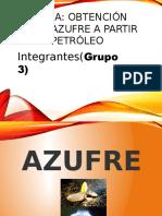 Exposicion Obtencion de Azufre a Partir de Petroleo Editado (1)
