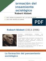 La formación del pensamiento sociológico - Nisbet.pptx