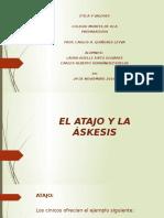 El Atajo, La Áskesis y Los Estoicos