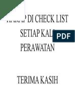 Harap Di Check List Setiap Kali Perawatan