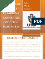 135471436 Unidades de Cambio Paradigma Conceptos Modelos Teotias Etc
