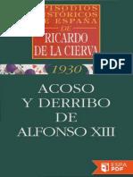 Acoso y Derribo de Alfonso XIII - Ricardo de La Cierva (2)