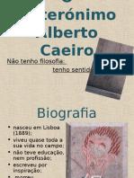 o-heteronimo-alberto-caeiro-1197376699958687-4.ppt