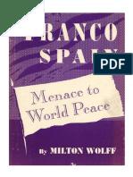 Milton Wolff, La España de Franco, amenaza para la paz mundial