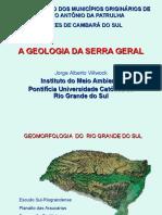 A Geologia Da Serra Geral