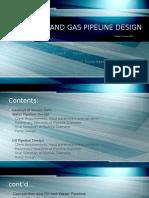 Monophasic Pipeline Design