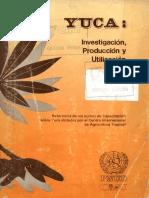 SB211.C4 Y85 Yuca Investigación, Producción y Utilización