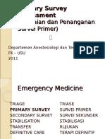 K - 1 Primary Survey Assessment (Anestesi)