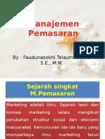 1. Pemasaran, Manajemen Pemasaran, Konsep dan Orientasi.pptx