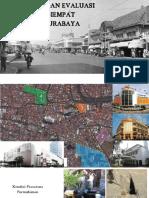 Identifikasi dan Evaluasi Kawasan Segiempat Tunjungan Surabaya