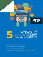 5 Passos Para Você Aumentar Suas Chances de Ser Eleito Através Da Internet