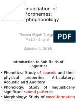 The Pronunciation of Morphemes