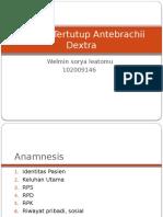 285717808 PPT Fraktur Tertutup Antebrachii Dextra