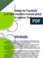 Crescimento da população e seus impactos - 10º ano