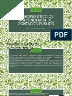 Principio Ético de Independencia Del Contador Público