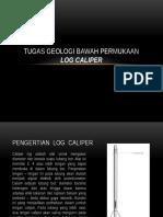 Presentation Log Caliper