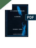 """En Cantos de Chiloé. Tomo I """"La Bauda"""" (1994)  Escrita por Edgardo Ovando"""