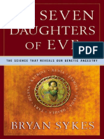 The Seven Daughters of Eve_ the Science That Reveals Our Genetic Ancestry (2002) by Bryan Sykes