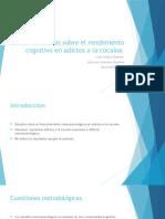 Estudios Sobre El Rendimiento Cognitivo en Adictos A