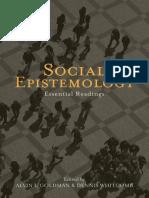 __Alvin_Goldman_and_Dennis_Whitcomb (eds) - Social_Epistemology_Essential_Readings____2011.pdf