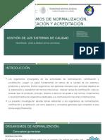 Organismos de Normalización Certificación y Acreditación (1)