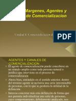 Agentes y Canales de Comercializacion y Margenes