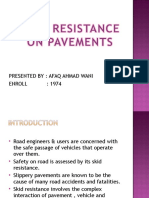 Skid Resistance on Pavements