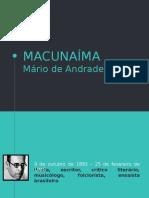 Macunaíma, Apresentação Slides