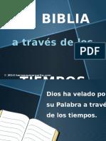 La Biblia a Traves de Los Tiempos
