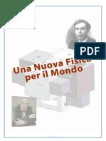 Una Nuova Fisica Per Il Mondo Di Rolando Pelizza